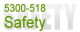 5300-518 Case Studies in Safety
